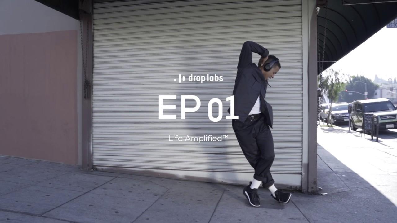 DropLabs Ep 01