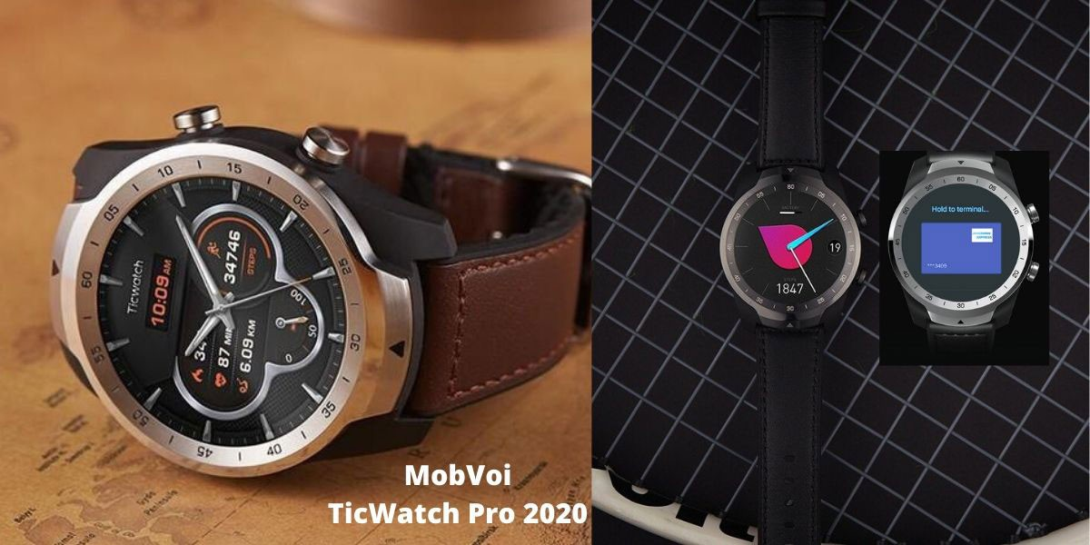 Mobvoi TicWatch Pro 2020 features Wear OS, 1GB RAM, and ...
