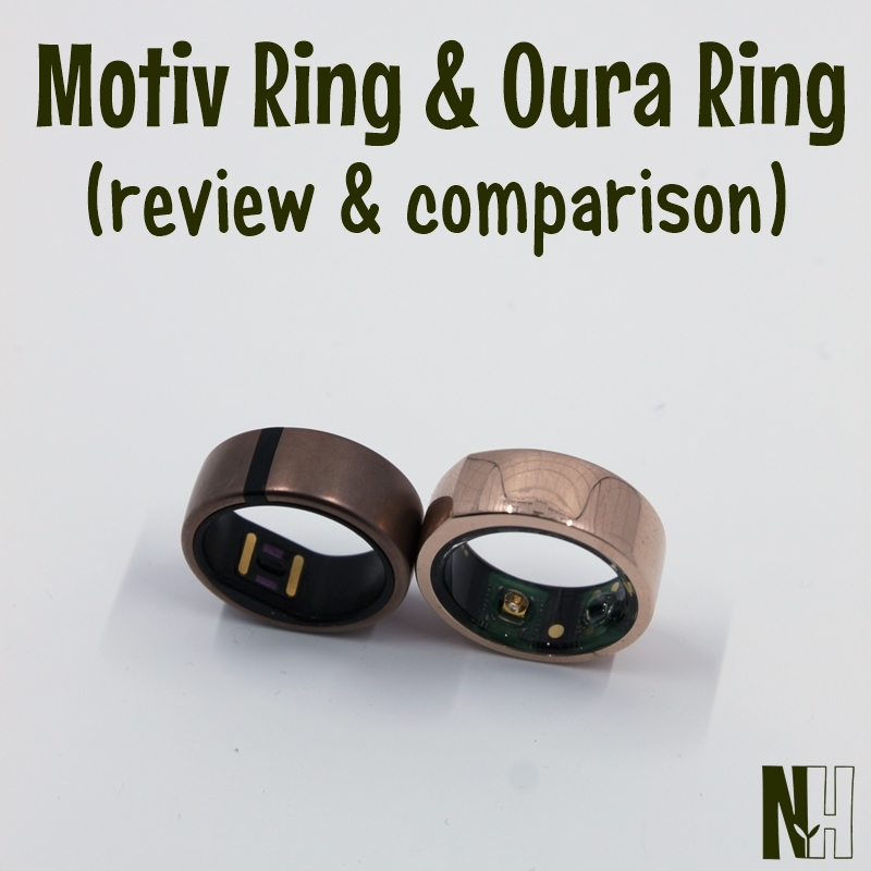 Motiv Ring & Oura Ring {review & comparison} - Naturally ...