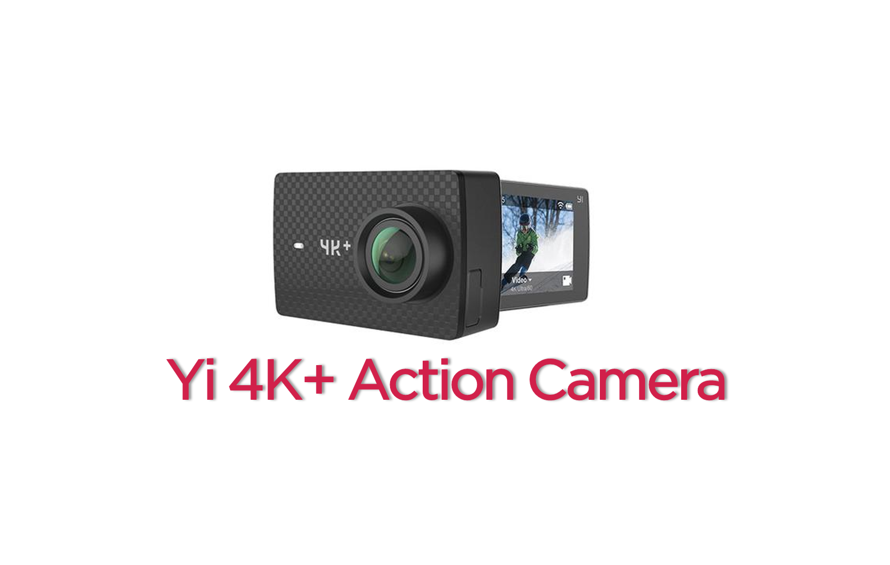 YI 4K+ Action Camera Launched in China: World's First 4K ...